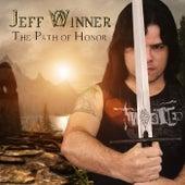 The Path of Honor von Jeff Winner