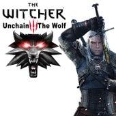 The Witcher: Unchain the Wolf von Jeff Winner
