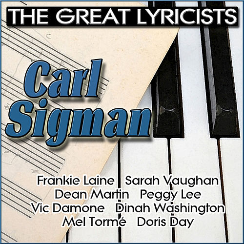 The Great Lyricists - Carl Sigman by Various Artists