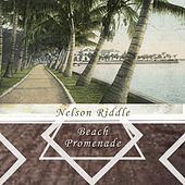 Beach Promenade by Nelson Riddle