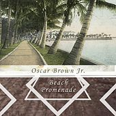 Beach Promenade by Oscar Brown Jr.