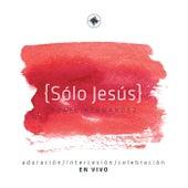 Sólo Jesús (En Vivo) by Azael Hernández