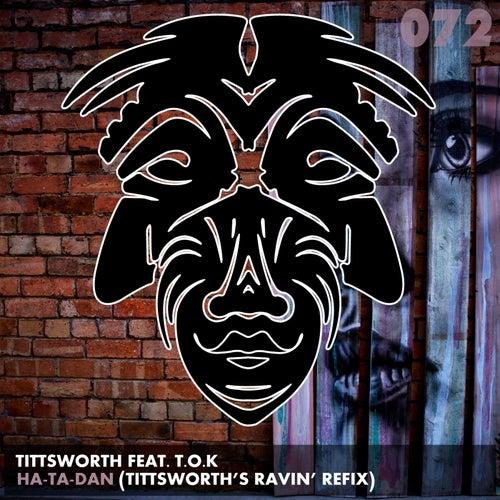 Ha-Ta-Dan (feat. T.O.K) de Tittsworth