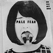 Pale Fear by His Clancyness