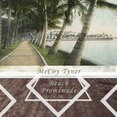 Beach Promenade by McCoy Tyner