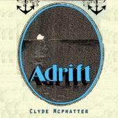 Adrift von Clyde McPhatter