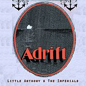 Adrift by Little Anthony and the Imperials