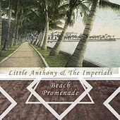 Beach Promenade by Little Anthony and the Imperials