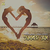 Summer Jam by Reckless
