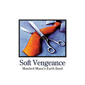 Soft Vengeance by Manfred Mann