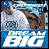 Dreams Big - Single by Crooked I