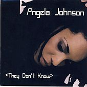 They Don't Know by Angela Johnson
