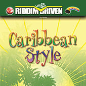Riddim Driven - Caribbean Style by Various Artists