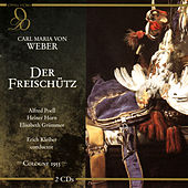 Weber: Der Freischütz de Cologne Radio Chorus