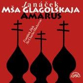 Janáček: Glagolitic Mass & Amarus by Various Artists