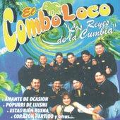 El Combo Loco  Los Reyes De La Cumbia by El Combo Loco