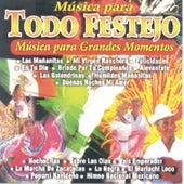 Musica Para Todo Festejo  Musica Para Grandes Momentos by Various Artists