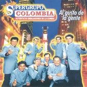 Al Gusto De La Gente  Super Grupo Colombia, Autenticos Embajadores De La Cumbia by Super Grupo Colombia