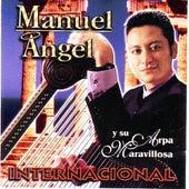 Internacional  Manuel Angel Y Su Arpa Maravillosa by Manuel Angel