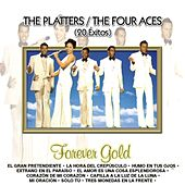 Forever Gold  The Platters / The Four Aces (20 Exitos) by Four Aces
