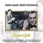 Forever Gold  Glenn Miller / Benny Goodman by Sounds Unlimited