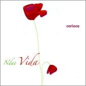 Ñdae Vida von Carioca