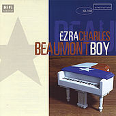 Beaumont Boy by Ezra Charles