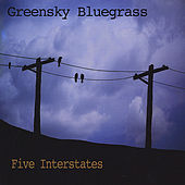 Five Interstates de Greensky Bluegrass