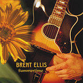 Summertime by Brent Ellis