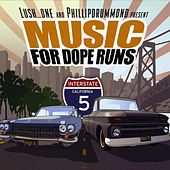 Music for Dope Runs by Lush One