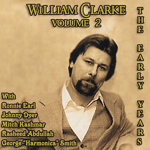 The Early Years Vol. 2 von William Clarke