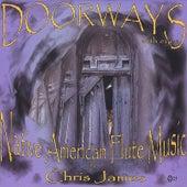Doorways With Eyes by Chris James