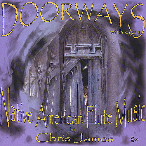 Doorways With Eyes by Chris James