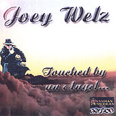 Touched By An Angel by Joey Welz