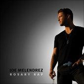 Rosary Rap by Joe Melendrez