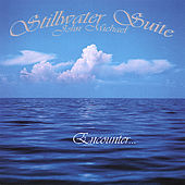 Stillwater Suite by John Michael