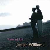 Two of Us by Joseph Williams