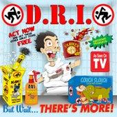 But Wait... There's More! de D.R.I.