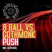 Push (Club Mix) (8 Ball vs. Gothmonk) von 8Ball