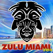 Zulu Miami 2014 - EP by Various Artists