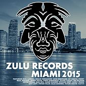 Zulu Records Miami 2015 - EP by Various Artists