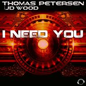 I Need You de Thomas Petersen