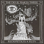 Champagne and Reefer by The Devil Makes Three