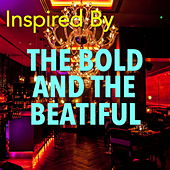 Inspired By 'The Bold And The Beautiful' de Various Artists