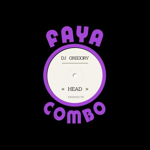 Head by DJ Gregory