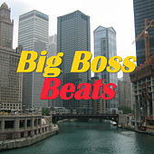 Big Boss Beats by Various Artists