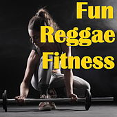 Fun Reggae Fitness von Various Artists