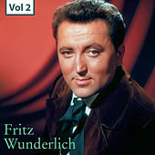 Fritz Wunderlich, Vol. 2 by Various Artists