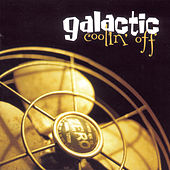 Coolin' Off by Galactic