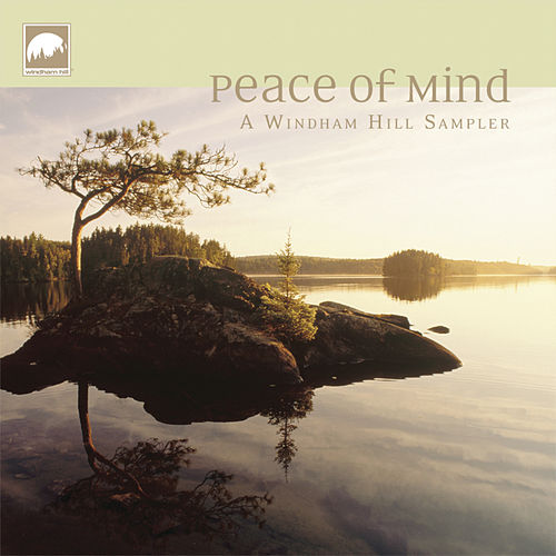 Peace of Mind [Windham Hill] by Various Artists